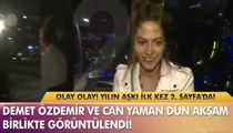 Demet Özdemir ve Can Yaman'ın aşkı belgelendi!