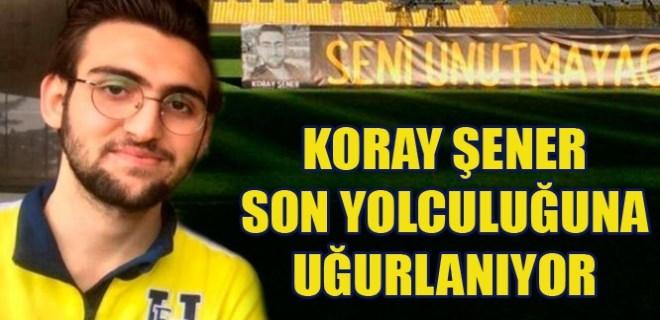 Fenerbahçe taraftarı Koray Şener için Ülker Stadı'nda tören