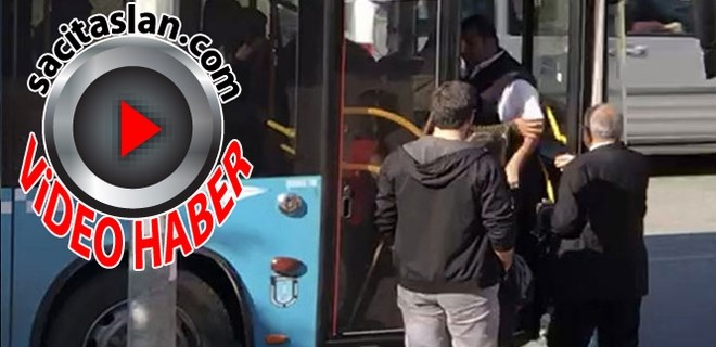 Halk otobüsü şoförü gaziyi aşağı indirdi!