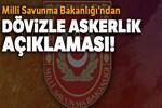 Milli Savunma Bakanlığı'ndan dövizle askerlik açıklaması!