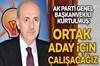 """Kurtulmuş, seçim işbirliğine ilişkin """"MHP ve AK Parti'nin aday çıkarmadığı yerlerdeki adaylarımız..."""