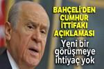 Devlet Bahçeli'den flaş Cumhur İttifakı açıklaması!