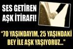 Güzin Abla'ya şaşırtan aşk itirafı!..