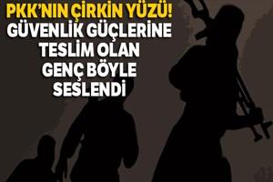 PKK'nın çirkin yüzü!..