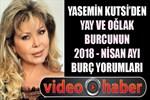 Yasemin Kutsi'den Yay ve Oğlak Burcunun 2018 - Nisan ayı yorumları!