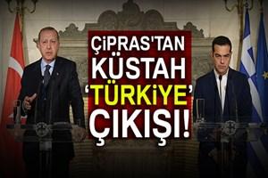 Yunanistan Başbakanı Çipras'tan küstah Türkiye çıkışı