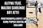 Aleyna Tilki Malibu Sahili'nde boy attı!