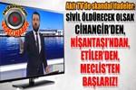 Akit TV sunucusundan skandal sözler!