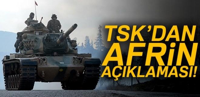 TSK'dan Afrin açıklaması!..