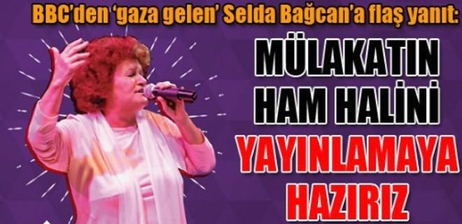 BBC'den 'gaza gelen' Selda Bağcan'a flaş yanıt