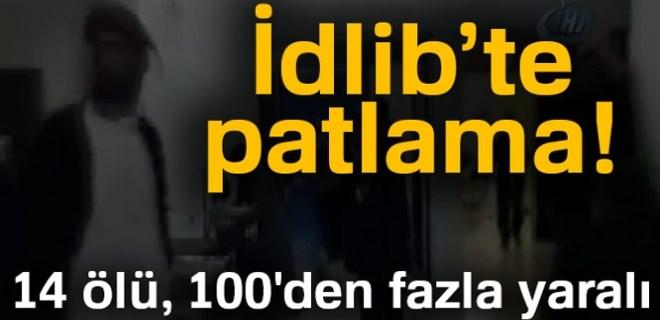 İdlib'te patlama: 14 ölü, 100'den fazla yaralı