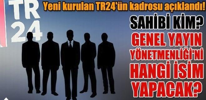 Yeni kurulan TR24'ün kadrosu açıklandı!