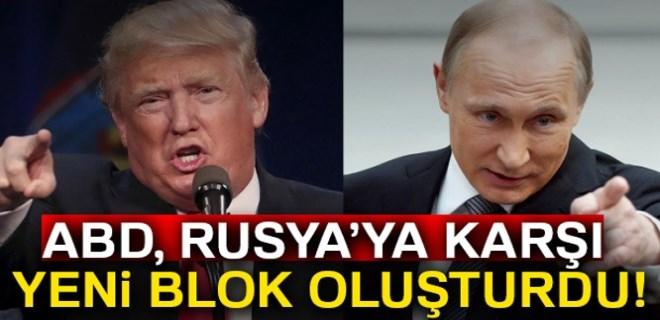 ABD, Rusya'ya karşı yeni blok oluşturdu