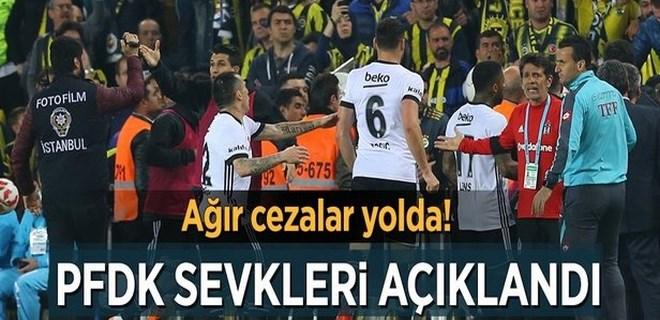 Fenerbahçe ve Beşiktaş'tan PFDK'ya sevk edilen isimler belli oldu