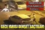 Afyonkarahisar'da travestilerin feci kavgası!
