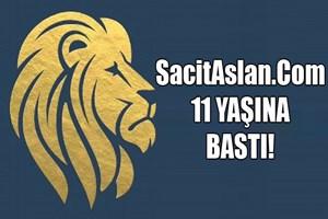 SacitAslan.com 11 yaşına bastı!
