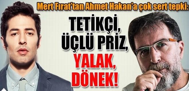 Mert Fırat'tan Ahmet Hakan'a çok sert tepki