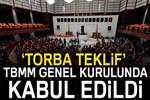 'Torba teklif' TBMM Genel Kurulunda kabul edildi