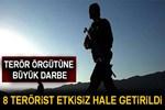 Tunceli'de 8 terörist etkisiz hale getirildi!