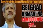 Savcıyı gören Ahmet Maranki geri adım attı