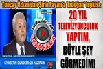 Tuncay Özkan'dan Şirin Payzın'a 'Erdoğan' tepkisi