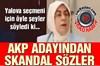 AKP'nin Yalova Milletvekili adayı Meliha Akyol, Yalova'da düzenlenen bir basın toplantısında tepki...