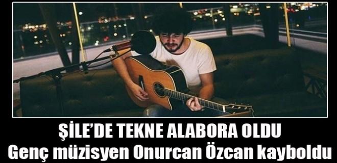Genç müzisyen Onurcan Özcan denizde kayboldu