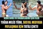 Tuğba Melis Türk'ün 'sosyal medya' odaklı tatili