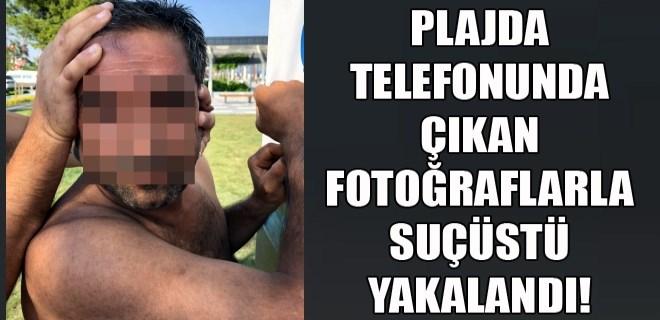 Telefonunda denize giren kadın fotoğraflarıyla yakalandı