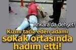 Kızını taciz eden adamı sokak ortasında hadım etti!