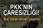 Süper Kobraları duyan PKK'lılar telsizde yalvardı