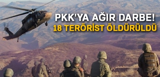 PKK'ya ağır darbe, 18 terörist öldürüldü!