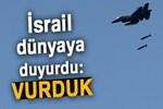 İsrail dünyaya duyurdu: