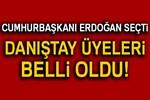 Cumhurbaşkanı Erdoğan Danıştay'a 4 üye seçti