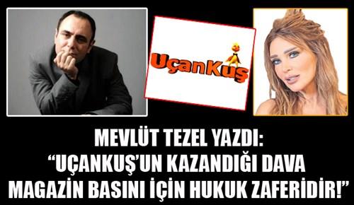 Mevlüt Tezel, Uçankuş'un hukuk zaferini kaleme aldı