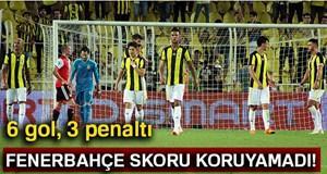 Fenerbahçe: 3 - Feyenoord: 3