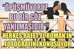Rafet El Roman'ın tartışılan fotoğrafı!