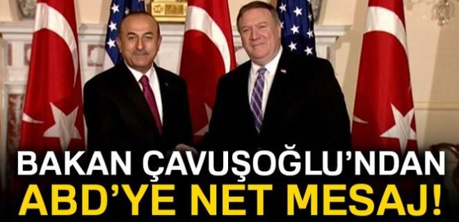 Mevlüt Çavuşoğlu'ndan ABD'ye net mesaj!