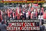 Almanya'da Özil'e destek gösterisi