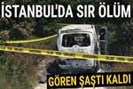 İstanbul'da araç içerisinde yanmış ceset bulundu