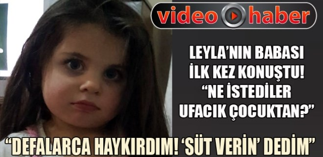 Leyla'nın babası: