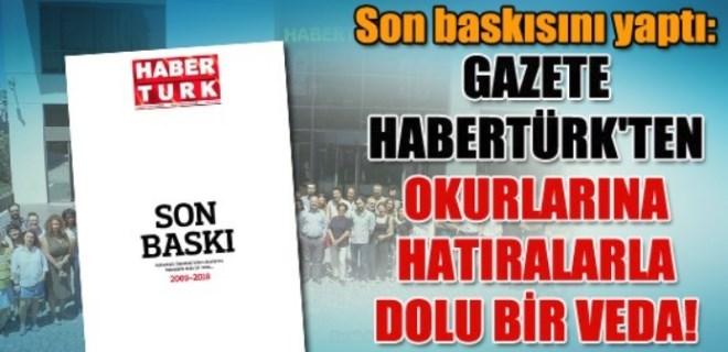 Gazete Habertürk'ten okurlarına hatıralarla dolu bir veda!