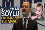 İçişleri Bakanı Süleyman Soylu gözyaşlarını tutamadı