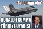 Donald Trump'a Türkiye uyarısı!