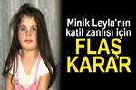 Leyla'nın katil zanlısı Elazığ'a nakledildi