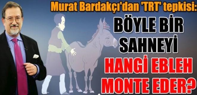 Murat Bardakçı'dan 'TRT' tepkisi!