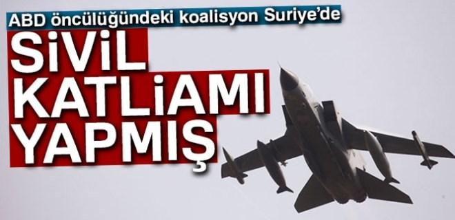 ABD öncülüğündeki koalisyon Suriye'de sivil katliamı yapmış