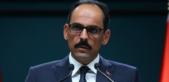 Cumhurbaşkanlığı Sözcüsü Kalın'dan İdlib uyarısı
