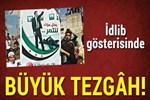 İdlib'de büyük tezgâh!..