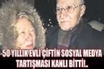 50 yıllık eşini katletti!
